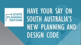 Have Your Say: SA's New Planning and Design Code